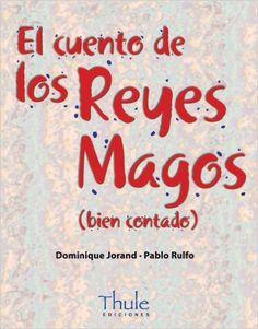 El cuento de los Reyes Magos (Trampantojo): Amazon.es: Dominique Jorand, Pablo Rulfo: Libros