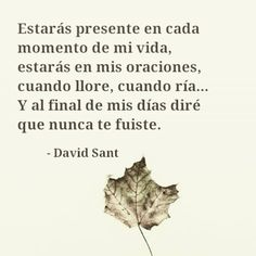 Siempre conmigo. #davidsant www.davidsant.com