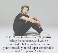 Because of this quote this had helped me break up with my boyfriend THANKYOU NIALL!!❤️