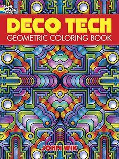 Deco Tech Geometric Coloring Book, Multicolor