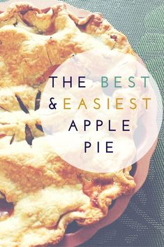 This is the Best and Easiest Apple Pie Recipe you will ever try. Best apple pie, easy apple pie, quick apple pie, apple pie recipe, homemade apple pie. For more delicious recipes, check out: www.onlygirl4boyz.com #applepie #desserts #fallrecipes
