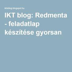 IKT blog: Redmenta - feladatlap készítése gyorsan Worksheets, Coding, Blog, Teaching, Education, School, Create, Table, Amigurumi