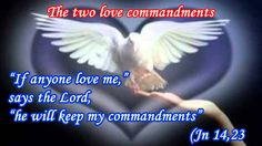 Psalms - proverbs and biblical passages: The two love commandments