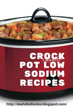 Dash Diet Crock Pot Recipes, You are in the right place about diet recipe fast metabolism Here we offer you the most beautiful pictures about the best diet recipe you are looking for. When you examine the Dash Diet Crock Pot Recipes, part of the … Low Sodium Crock Pot Recipe, Low Sodium Recipes, Low Sodium Meals, Low Salt Meals, Low Sodium Diet, Low Sodium Soup, Sodium Intake, Salt Free Recipes, Dash Recipe
