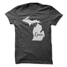 Love MichiganShow your state pride with this sweet tee!Michigan