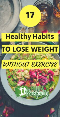 17 Healthy Habits to Lose Weight without Exercise. 17 Healthy Habits to Lose Weight without Exercise. Paleo Diet Plan, Healthy Diet Plans, Healthy Foods To Eat, Healthy Habits, Healthy Recipes, Diet Foods, Healthy Weight, Diet Recipes, Snack Recipes