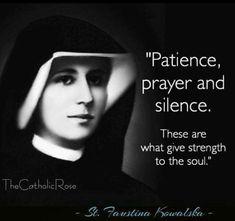 The Catholic Rose ( Catholic Quotes, Catholic Prayers, Catholic Saints, Religious Quotes, Roman Catholic, St Faustina Kowalska, Holy Quotes, Saint Quotes, Divine Mercy