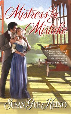 MISTRESS BY MISTAKE. My first published Regency Romance, 2009, from Berkley Sensation.