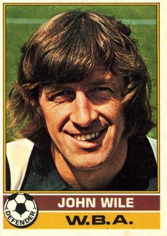 John Wile of West Brom in Soccer Cards, Football Cards, Baseball Cards, West Bromwich Albion Fc, Sport English, Football Pictures, 1970s, Sports, Stickers