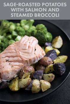 Sage-Roasted Potatoes With Salmon and Steamed Broccoli | 7 Delicious Dinners That Are Under 500 Calories Each