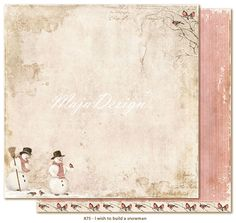 """Maja Design - I Wish Collection - 12""""x12"""" Double Sided Cardstock - to build a snowman"""