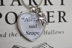 Harry Potter ''Always' said Snape' by PrettyLittleCharmsUK on Etsy.....This might need to be a tattoo for me!