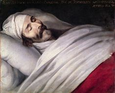 Painting of Cardinal Richelieu on his deathbed. The 'Prime minister' of Louis XIII paved the way for more central power for the kings in France (culminating in Louis XIV) and defeated the Huguenots whom were both political and religious rivals.