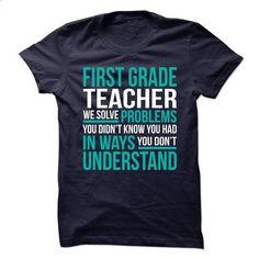FIRST-GRADE-TEACHER - Solve problem - #striped tee #sweater dress. ORDER NOW => https://www.sunfrog.com/No-Category/FIRST-GRADE-TEACHER--Solve-problem.html?68278