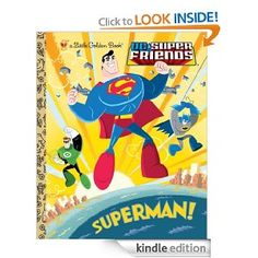 Boys ages 2-5 will learn all about Superman's incredible powers such as flight, super strength, and heat vision. With the help of Batman and the DC Super Friends, Superman always saves the day! This Little Golden Book is the perfect way to introduce young readers to the world's greatest super hero—the Man of Steel.