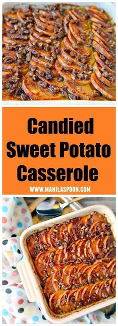 Naturally sweetened with honey and orange juice then studded with pecans flavored with cinnamon this delicious Candied Sweet Potato Casserole is the perfect side dish for Thanksgiving, Christmas or any holiday. | manilaspoon.com