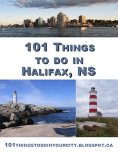 101 Things to Do...: 101 Things to Do in Halifax, Nova Scotia www.richardpayne.ca - Your Halifax Real Estate expert