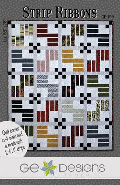 Strip Ribbons - a great masculine quilt - Saw this done at Bunkhouse Quilt Shop.  I love this one.