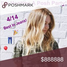 4/14 BEST IN JEANS POSH PARTY 🎉 I'm hosting my first Posh Party on Saturday, 4/14! Follow me, share my listings, and comment below for consideration for a Host Pick!! Posh compliant closets only :) Theme is Best in Jeans!! Jeans