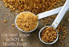 Coconut sugar supplies the same amount of fructose as regular sugar, gram for gram. Fructose raises triglycerides and causes fatty liver disease.