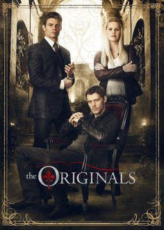 The Originals The Vampire Diaries Elijah Klaus Rebekah Elijah Mikaelson - Daniel Gillies Niklaus Mikaelson (Klaus) - Joseph Morgan Rebekah Mikaelson - C. The Originals Charles Michael Davis, The Vampire Diaries, Vampire Diaries The Originals, Vampire Diaries Poster, Joseph Morgan, Ver Series Online Gratis, Series Gratis, Daniel Gillies, Pretty Little Liars