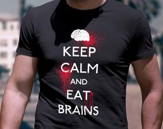 Keep Calm and Eat Brains Zombie T-Shirt | Walking Dead Shirt | Horror Fan T-shirt | Zombie Shirt | Gift for Him | Halloween Shirt