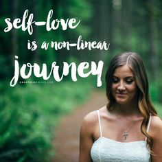 Self-love is a non-linear journey - By Anastasia Amour @ www.anastasiaamour.com