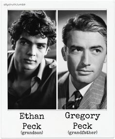 Gregory & Ethan Peck (grandfather and grandson) good looks run in the family.and I shamelessly objectify both of them! Hollywood Stars, Classic Hollywood, Old Hollywood, Atticus Finch, Gregory Peck, Old Movie Stars, All In The Family, Its A Mans World, People Of Interest
