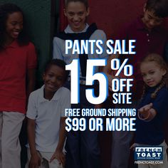 Today is the last day to save 15% off pants. Visit www.frenchtoast.com and use the code QW4PANTS. Happy shopping!
