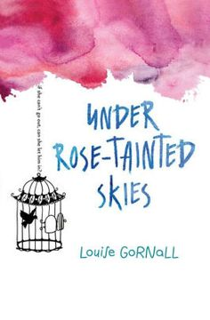 Under Rose-Tainted Skies by Louise Gornall Published by: Houghton Mifflin Harcourt on January 2017 Genres: Mental Illness, Contemporary Romance Neil Gaiman, Ya Books, Good Books, Teen Books, Beautiful Book Covers, Romance Novels, Book Lists, Reading Lists, So Little Time