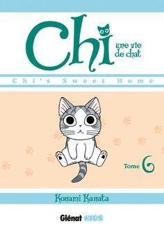 Chi, une vie de chat Tome 6 de Konami Kanata (traduit par Kayo Chassaigne et…