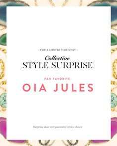 The Collective Style Surprise: Oia Jules by JewelMint.com, $29.99