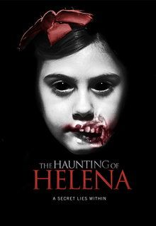 The Haunting of Helena (2013)
