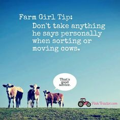 Here are some fabulous farm girl tips to help you out whether you are new to farming or just need a little reminder. Farm Girl Quotes, Cow Quotes, Country Girl Quotes, Wife Quotes, Funny Quotes, Southern Quotes, Family Quotes, Crush Quotes, Horse Quotes