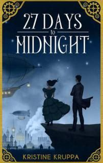 27 Days to Midnight by Kristine Kruppa | The Girl with Book Lungs