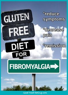 Gluten Free Diet for Fibromyalgia