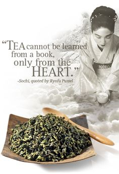 "I love this quote from Teavana.  For the simple reason that it captures the essence of what happens in real life.  Much of what's learned happens outside of ""pages.""  As long as we continue to live and go through the thick and thin of life, we continue to learn in ways that we never experienced.  Kimberly Jones - Cenojyk"