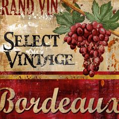 vintage bordeaux poster-love anything vintage.  The fact that it's a wine poster AND vintage makes it perfect!