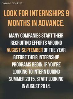 Don't wait too long to start looking for internships, yo.
