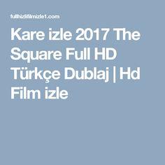 Kare izle 2017 The Square Full HD Türkçe Dublaj   Hd Film izle