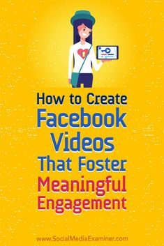Discover how to create Facebook videos that generate the mindful interactions your posts need to stay visible in the news feed. via @smexaminer