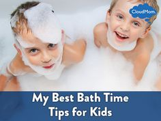 My Best Bath Time Tips for Kids