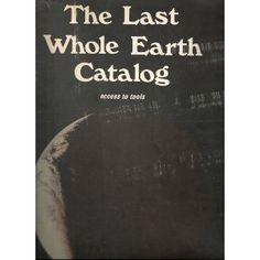 THE LAST WHOLE EARTH CATALOG: ACCESS TO TOOLS. (Paperback) #organic food #organic #food