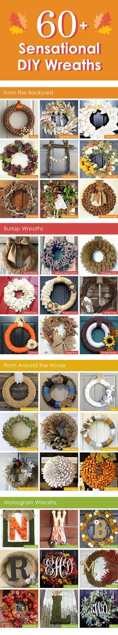 60 Sensational DIY Wreaths For the Fall ... http://heart-2-home.com/2012/11/19/60-sensational-diy-wreaths-for-the-fall-wreaths-from-things-in-the-backyard-around-the-home-burlap-wreaths-and-monogram-wreaths-3/