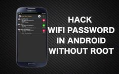 How To Hack Wifi Password Without Root