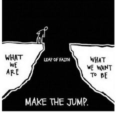 Have you made the leap of faith? REPINNED BY Fifty 50 States Half Marathon Club www.halfmarathonclub.com