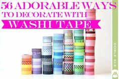 56 Adorable Ways To Decorate With Washi Tape
