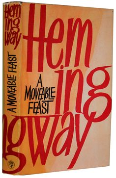 A Moveable Feast- Ernest Hemingway