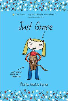 Charise Mericle Harper: Just Grace (Just Grace Series)