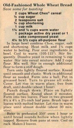 Chex Old-Fashioned Whole Wheat Bread Recipe (what to do with wheat chex) Retro Recipes, Old Recipes, Vintage Recipes, Cookbook Recipes, Bread Recipes, Cooking Recipes, 1950s Recipes, Simply Recipes, Donut Recipes